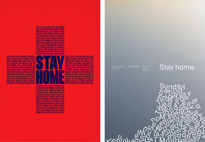 """At left, a poster by Álvaro López with the words """"Stay Home"""" in different languages, languages forming the shape of the red cross. At right, a poster by Nick Cook, with the words """"Stay Home"""" above a pile of words depicting days of the week."""