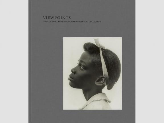 Cover of the book cover, Viewpoints: Photographs from the Howard Greenberg Collection, featuring black and white photograph of a young girl in profile