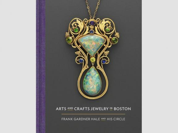 Image of book cover, Arts and Crafts Jewelry in Boston: Frank Gardner Hale and His Circle