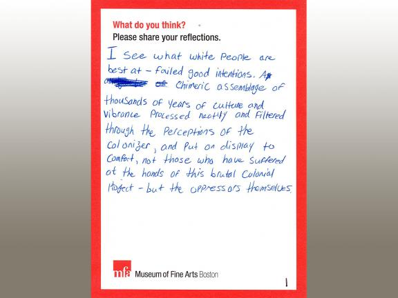 MFA comment card with handwritten comment expressing view that Dallin's Appeal to the Great Spirit sculpture offers Eurocentric and colonialist perspective of Native peoples