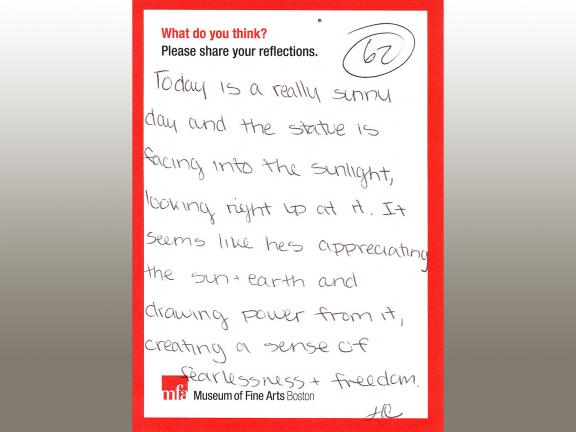 MFA comment card with handwritten comment expressing beauty of Dallin's Appeal to the Great Spirit sculpture in warm sunlight