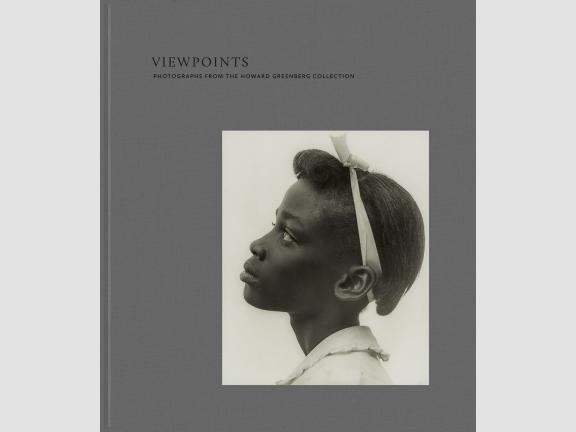 "Image of book cover. The title reads ""Viewpoints: Photographs from the Howard Greenberg Collection"" on a grey cloth cover. Towards the lower right side, there is a black and white photograph of a young girl in profile."