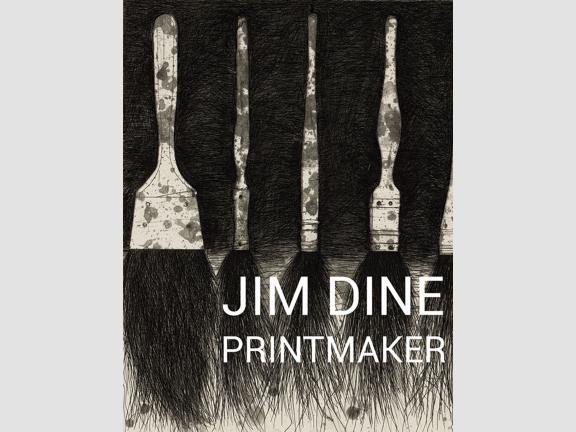 Jim Dine Printmaker cover