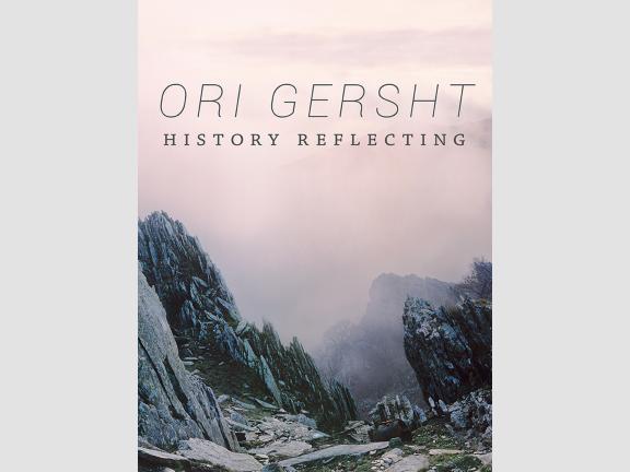 Ori Gersht History Reflecting Cover